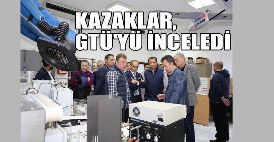 Kazaklar, GTÜ'yü inceledi