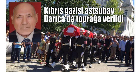 Kıbrıs gazisi astsubay Darıca'da toprağa verildi