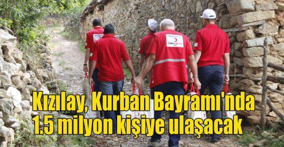 Kızılay Kurban Bayramı'nda 1.5 milyon kişiye ulaşacak