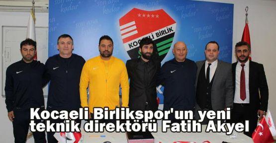 Kocaeli Birlikspor'un yeni teknik direktörü Fatih Akyel