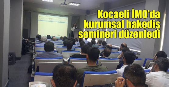 Kocaeli İMO'da kurumsal hakediş semineri düzenledi