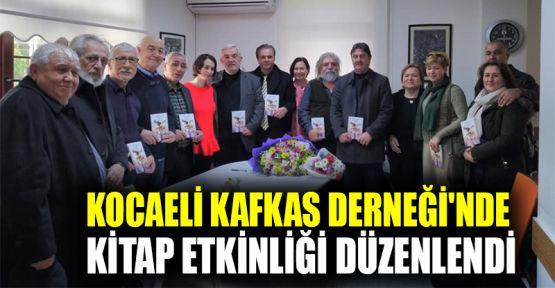 Kocaeli Kafkas Derneği'nde kitap etkinliği düzenlendi