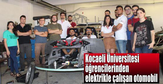 Kocaeli Üniversitesi öğrencilerinden elektrikle çalışan otomobil