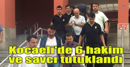 Kocaeli'de 6 hakim ve savcı tutuklandı