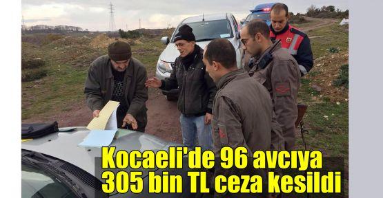 Kocaeli'de 96 avcıya 305 bin TL ceza kesildi