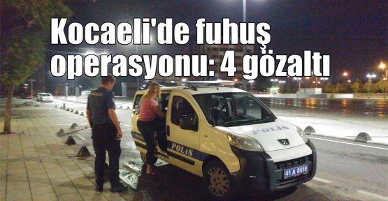 Kocaeli'de fuhuş operasyonu: 4 gözaltı