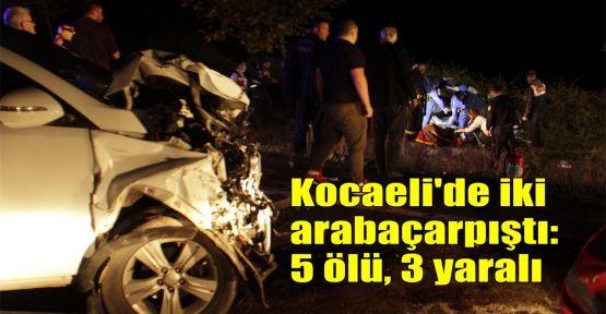 Kocaeli'de iki otomobil çarpıştı: 5 ölü, 3 yaralı