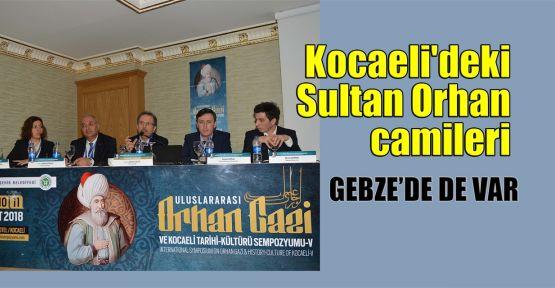 Kocaeli'de ki Sultan Orhan camileri