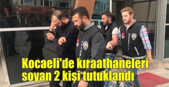Kocaeli'de kıraathaneleri soyan 2 kişi tutuklandı