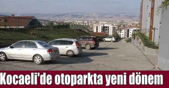 Kocaeli''de otoparkta yeni dönem