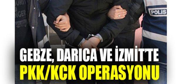 Gebze, Darıca ve İzmit'te PKK/KCK operasyonu