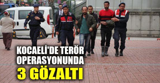 Kocaeli'de terör operasyonunda 3 gözaltı