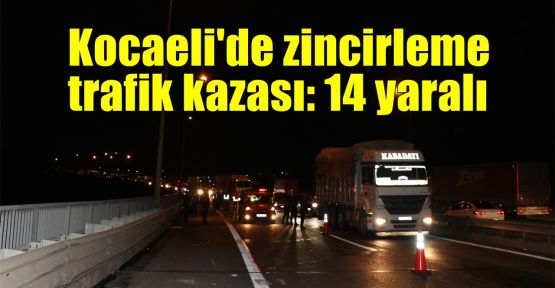 Kocaeli'de zincirleme trafik kazası: 14 yaralı