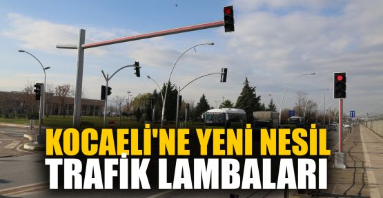 Kocaeli'ne yeni nesil trafik lambaları