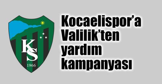 Kocaelispor'a Valilik'ten yardım kampanyası