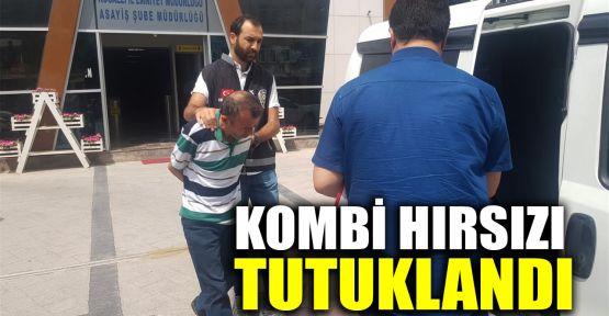 Kombi hırsızı tutuklandı