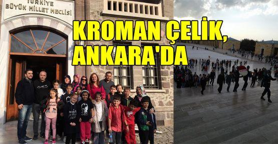Kroman Çelik, Ankara'da