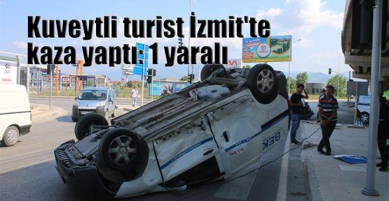 Kuveytli turist İzmit'te kaza yaptı: 1 yaralı