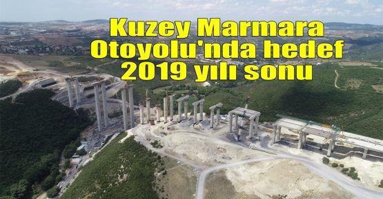Kuzey Marmara Otoyolu'nda hedef 2019 yılı sonu
