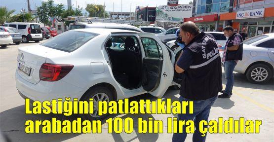 Lastiğini patlattıkları otomobilden 100 bin lira çaldılar