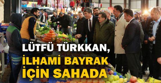 Lütfü Türkkan, İlhami Bayrak için sahada