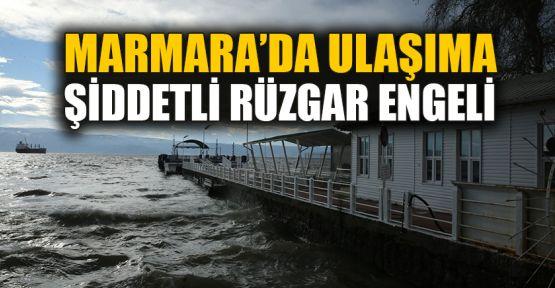 Marmara Denizi'nde ulaşıma şiddetli rüzgar engeli