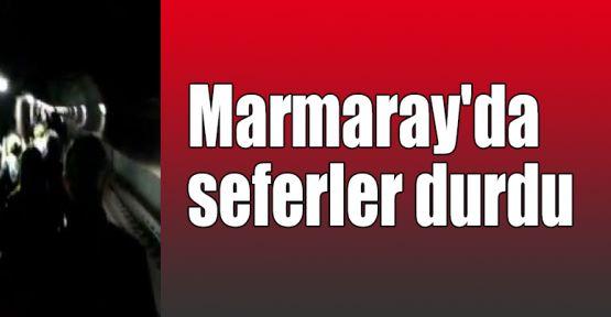 Marmaray'da seferler durdu