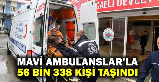 Mavi Ambulanslar'la 56 bin 338 kişi taşındı