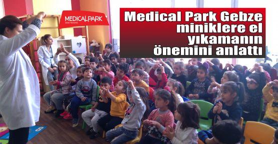 Medical Park Gebze miniklere el yıkamanın önemini anlattı