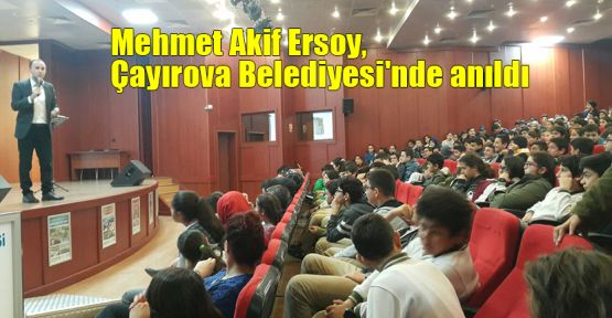 Mehmet Akif Ersoy, Çayırova Belediyesi'nde anıldı
