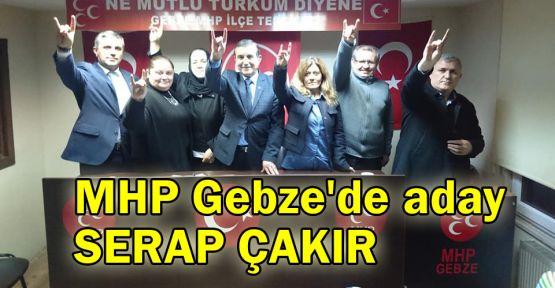 MHP Gebze'de Serap Çakır açıklandı