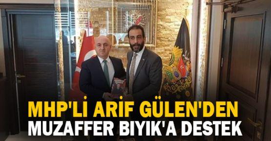 MHP'li Arif Gülen'den Bıyık'a destek