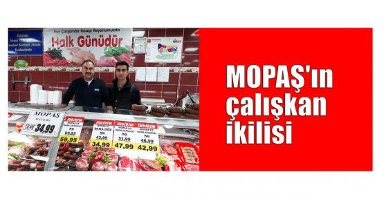 MOPAŞ'ın çalışkan ikilisi