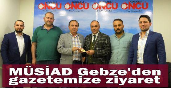 MÜSİAD Gebze'den gazetemize ziyaret