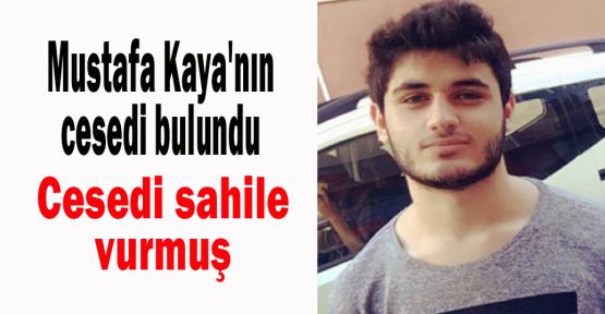 Mustafa Kaya'nın cesedi bulundu