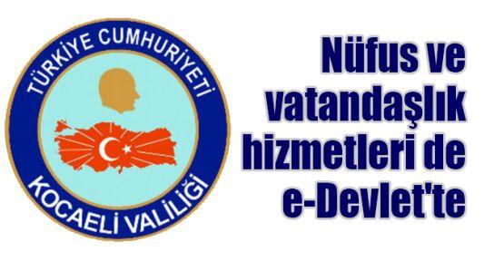 Nüfus ve vatandaşlık hizmetleri de e-Devlet'te