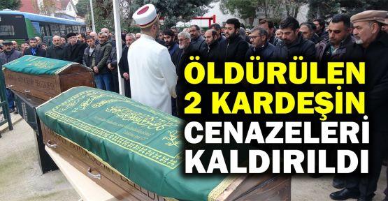 Öldürülen 2 kardeşin cenazeleri toprağa verildi