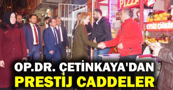 Op.Dr. Burcu Çetinkaya'dan prestij caddeler