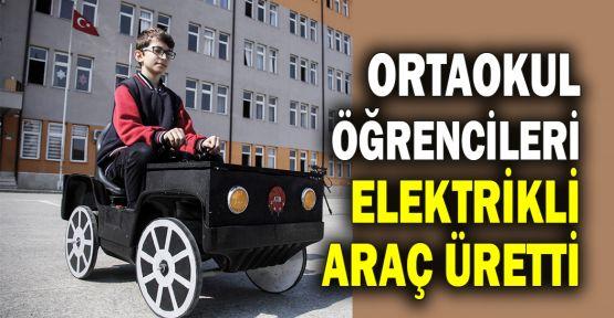 Ortaokul öğrencileri elektrikli araç üretti