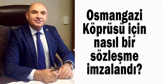 Osmangazi Köprüsü için nasıl bir sözleşme imzalandı?