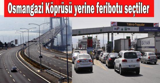 Osmangazi Köprüsü yerine feribotu tercih ettiler