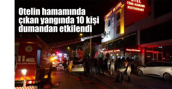 Otelin hamamında çıkan yangında 10 kişi dumandan etkilendi
