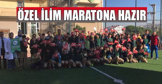 Özel İlim maratona hazır