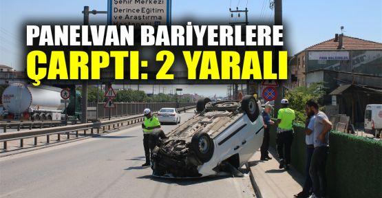Panelvan bariyerlere çarptı: 2 yaralı
