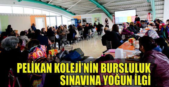 Pelikan Koleji'nin bursluluk sınavına yoğun ilgi