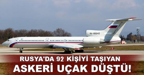 Rusya'da 92 kişiyi taşıyan askeri uçak düştü!