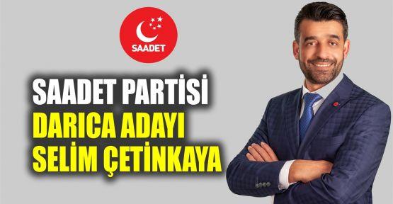 Saadet Partisi Darıca Adayı Selim Çetinkaya