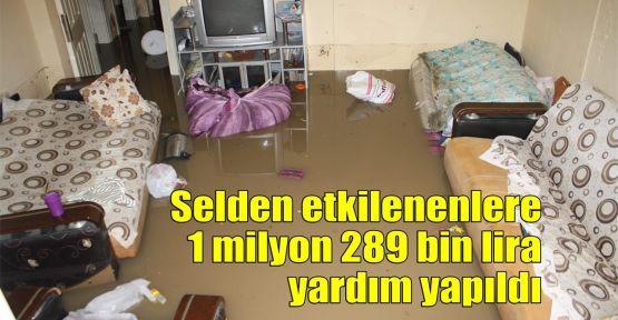 Selden etkilenenlere 1 milyon 289 bin lira yardım