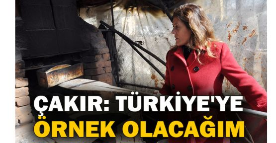 Serap Çakır: Türkiye'ye örnek olacağım