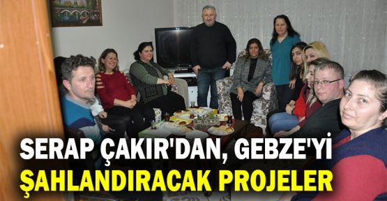 Serap Çakır'dan Gebze'yi şahlandıracak projeler